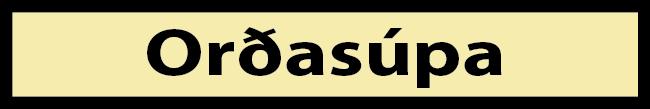 Múa í móa - orðasúpa