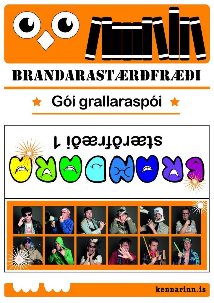 Gói grallaraspói - Brandarastærðfræði