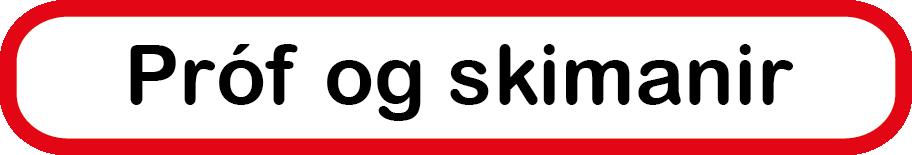 Próf og skimanir
